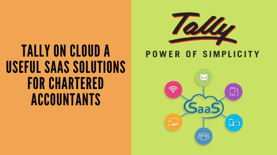 Tally On Cloud - SAAS Solutions for Chartered Accountants
