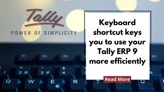 Keyborad Tally ERP 9 Shortcut keys for fast performance