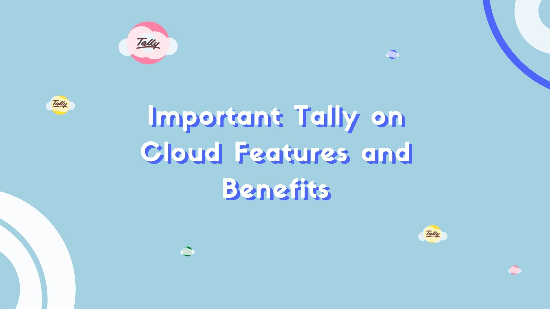 tally on cloud importance