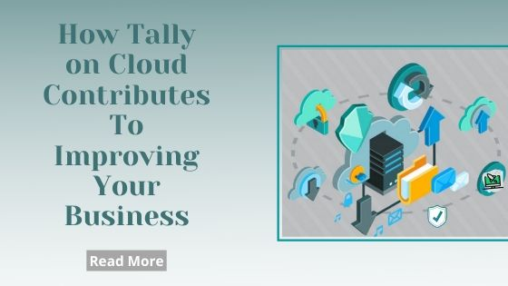 Tally on Cloud - Improving Your Business
