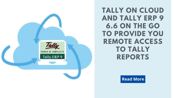 Tally on cloud and Tally ERP 9 6.6