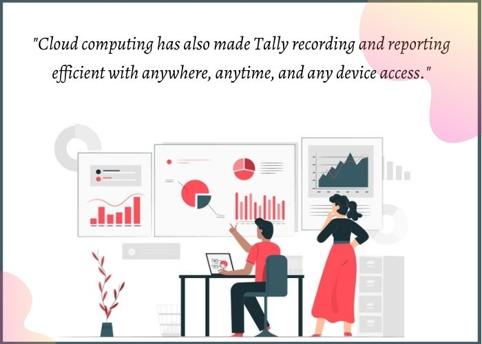 Tally on cloud computing for reporting
